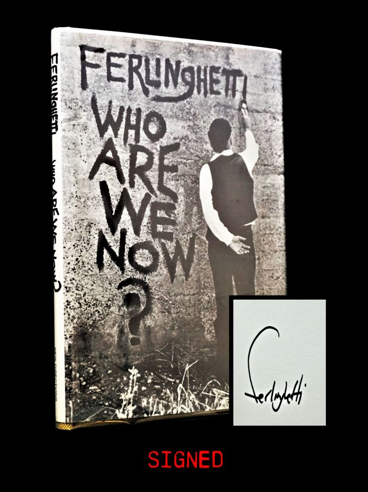 Who Are We Now? Lawrence Ferlinghetti