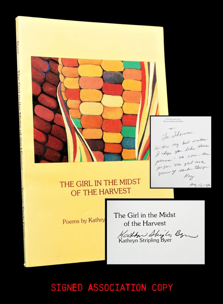 The Girl in the Midst of the Harvest. Kathryn Stripling Byer