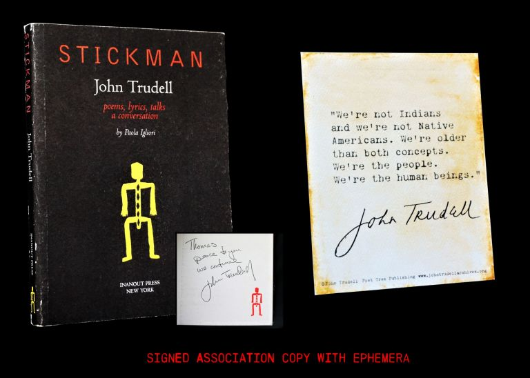 Stickman with: Ephemera. John Trudell.