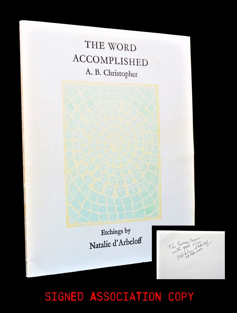 The Word Accomplished with: Ephemera. A. B. Christopher, Natalie d'Arbeloff