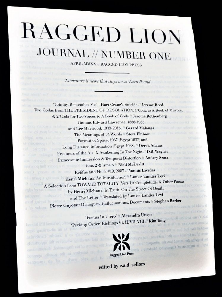 Ragged Lion Journal Number One (April 2020). E. A. D. Sellors, Lee Harwood, T. E. Lawrence,...