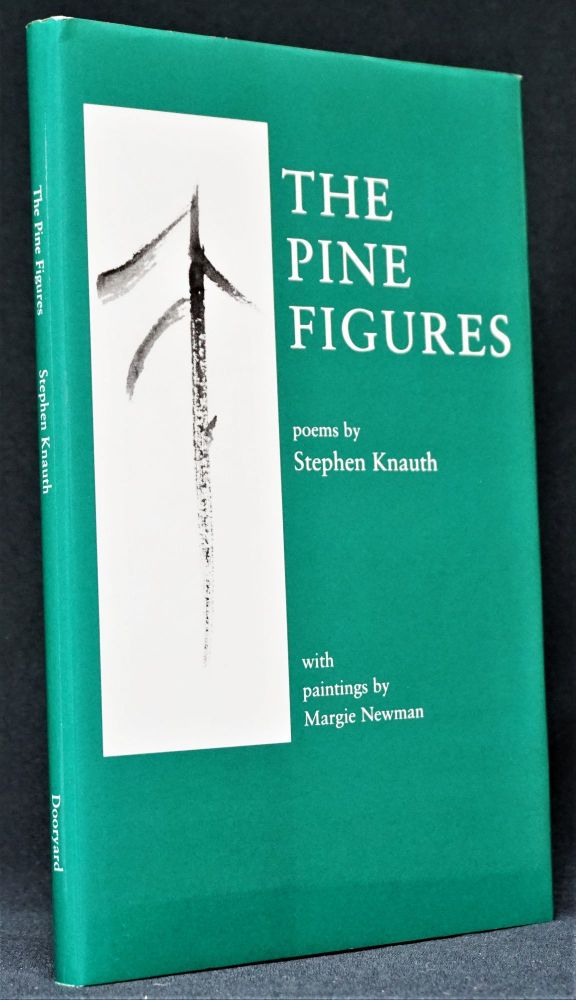 The Pine Figures. Stephen Knauth