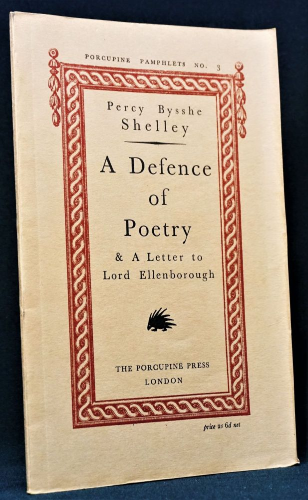 A Defence of Poetry & A Letter to Lord Ellenborough. Shelley, sshe