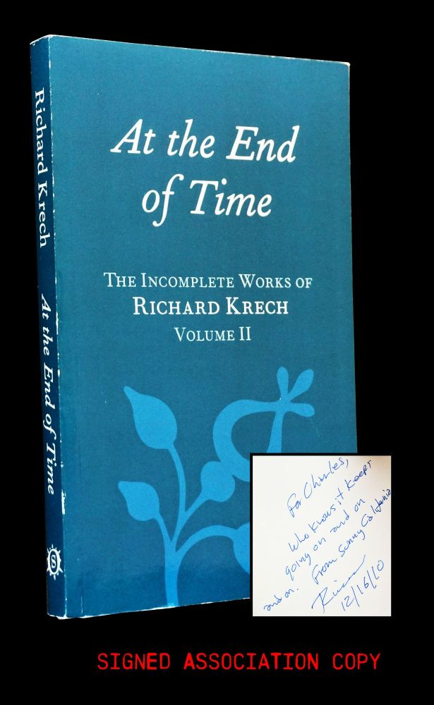 At the End of Time: The Incomplete Works of Richard Krech Volume II. Richard Krech