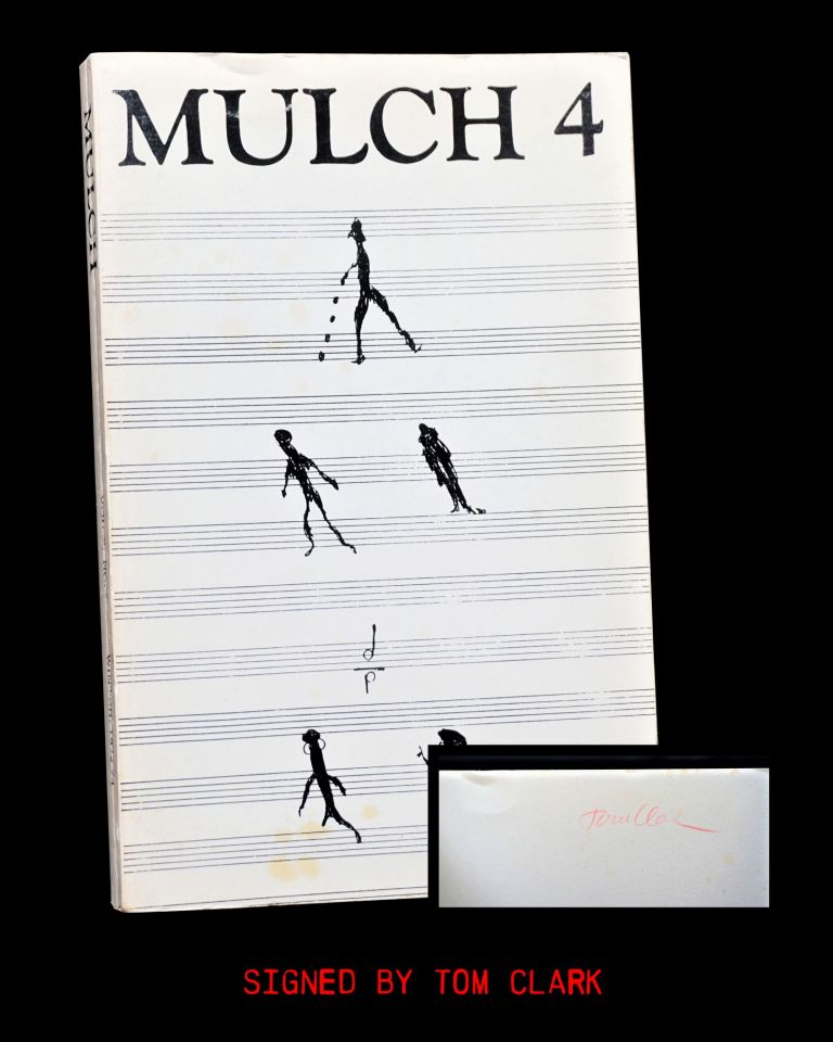 Mulch 4 Vol. 2 No. 2 (Winter 1973-74) (Tom Clark's Copy). Robert Creeley, Theodore Enslin, Allen...