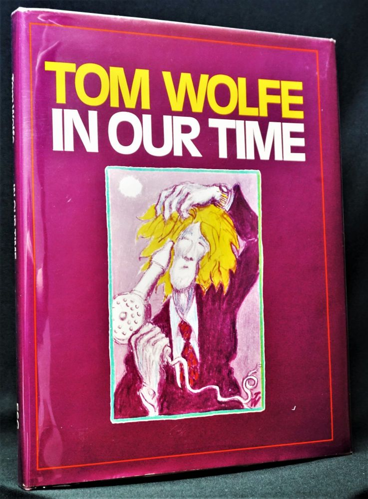 In Our Time. Tom Wolfe