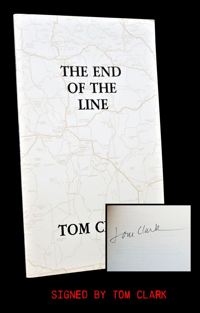 The End of the Line. Tom Clark.