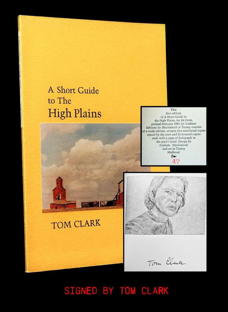 A Short Guide to The High Plains. Tom Clark
