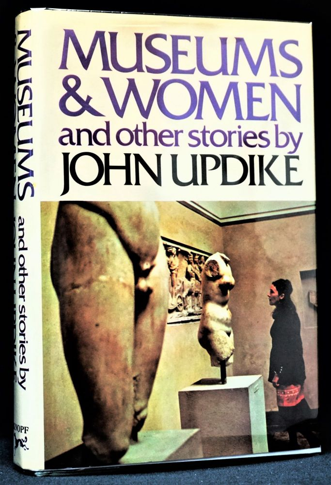Museums & Women and Other Stories. John Updike