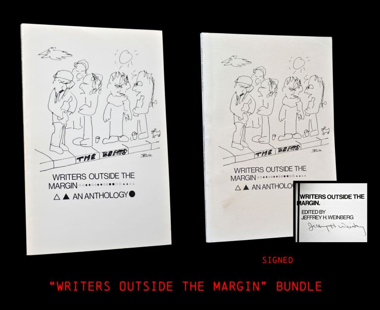 Writers Outside the Margin: An Anthology (Two Editions). Jeffrey Weinberg, William S. Burroughs,...