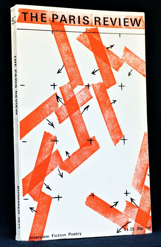 The Paris Review Vol. 13 No. 52 (Summer 1971). George Plimpton, Ted Berrigan, James Blake, Jim Dine, Anselm Hollo, Barbara Kevles, Joyce Carol Oates, Anne Sexton, Lewis Warsh.
