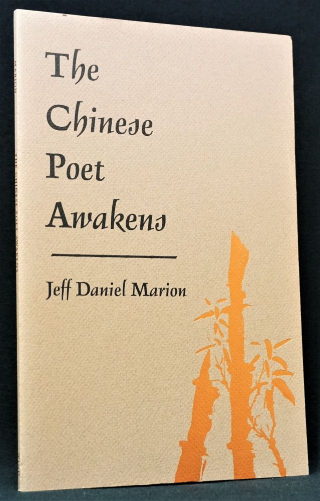 The Chinese Poet Awakens. Jeff Daniel Marion