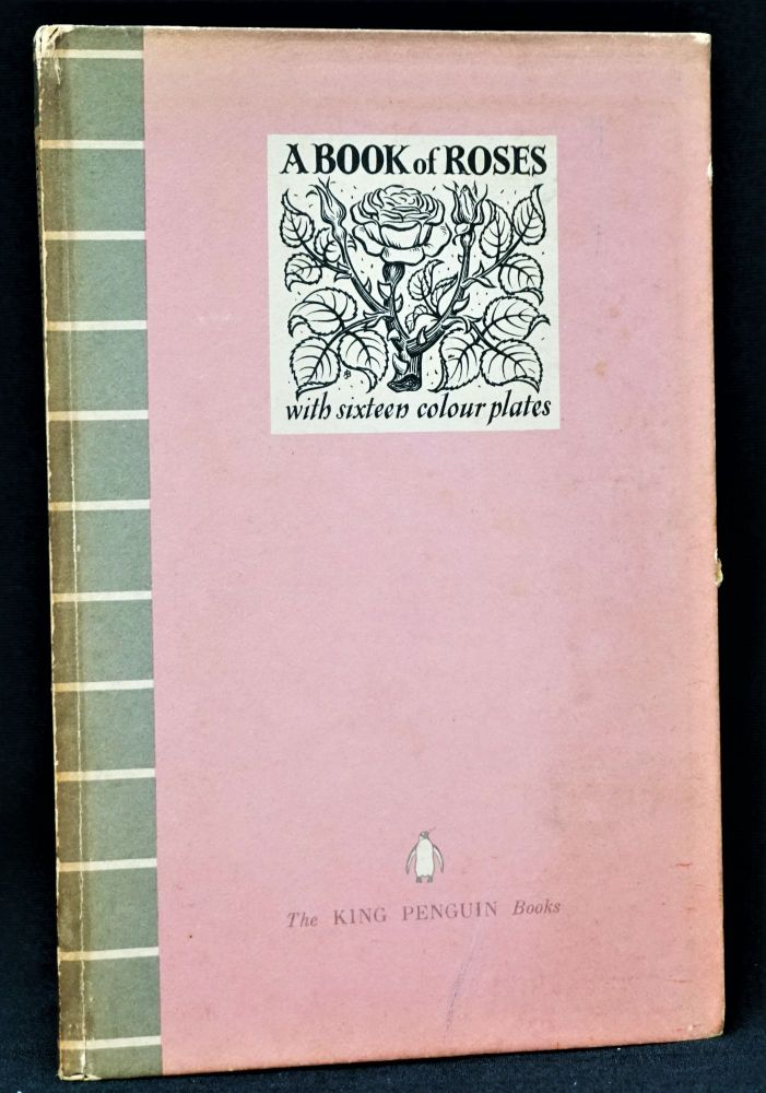 A Book of Roses. Pierre-Joseph Redoute, J. Ramsbottom.