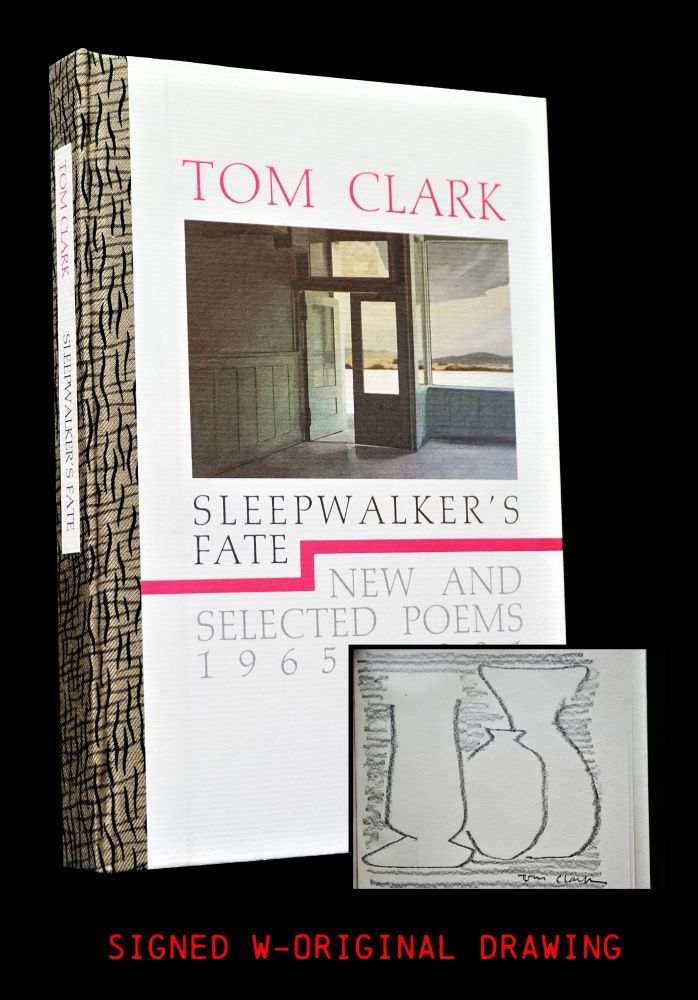 Sleepwalker's Fate: New and Selected Poems 1965-1991. Tom Clark