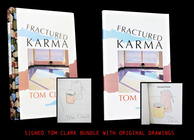 Fractured Karma (Two Editions). Tom Clark