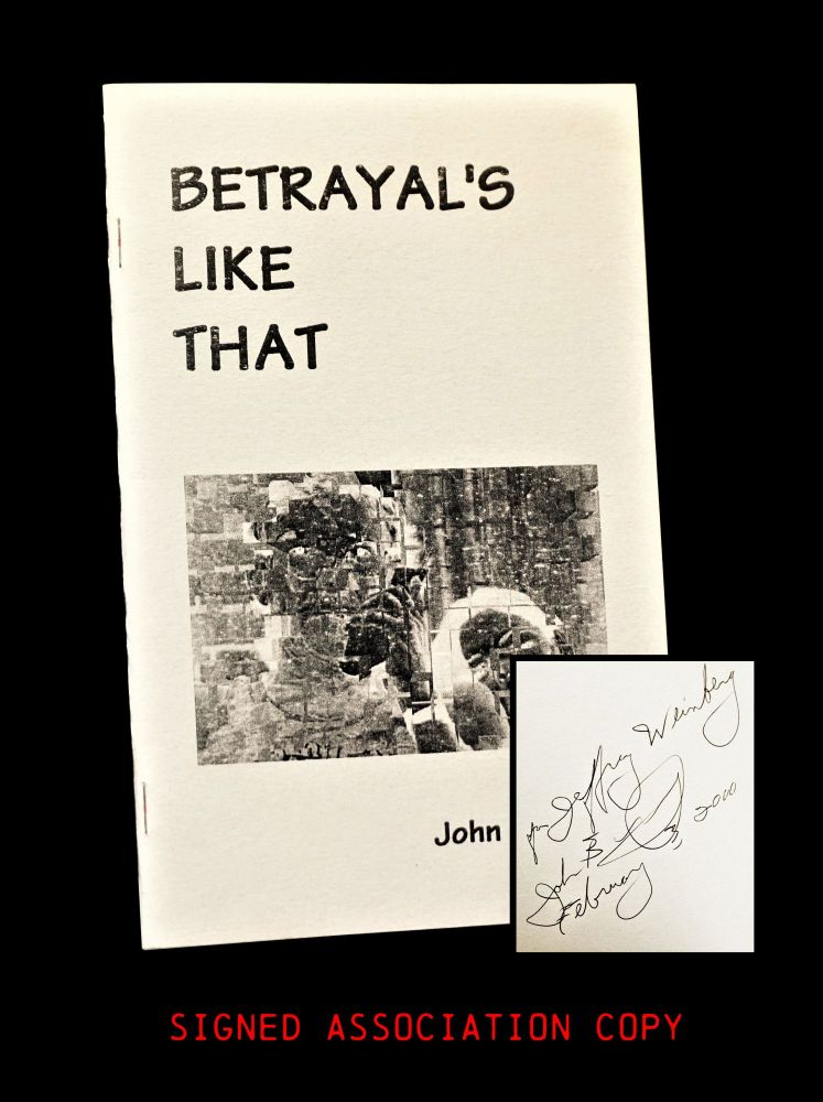 Betrayal's Like That. John Bennett.