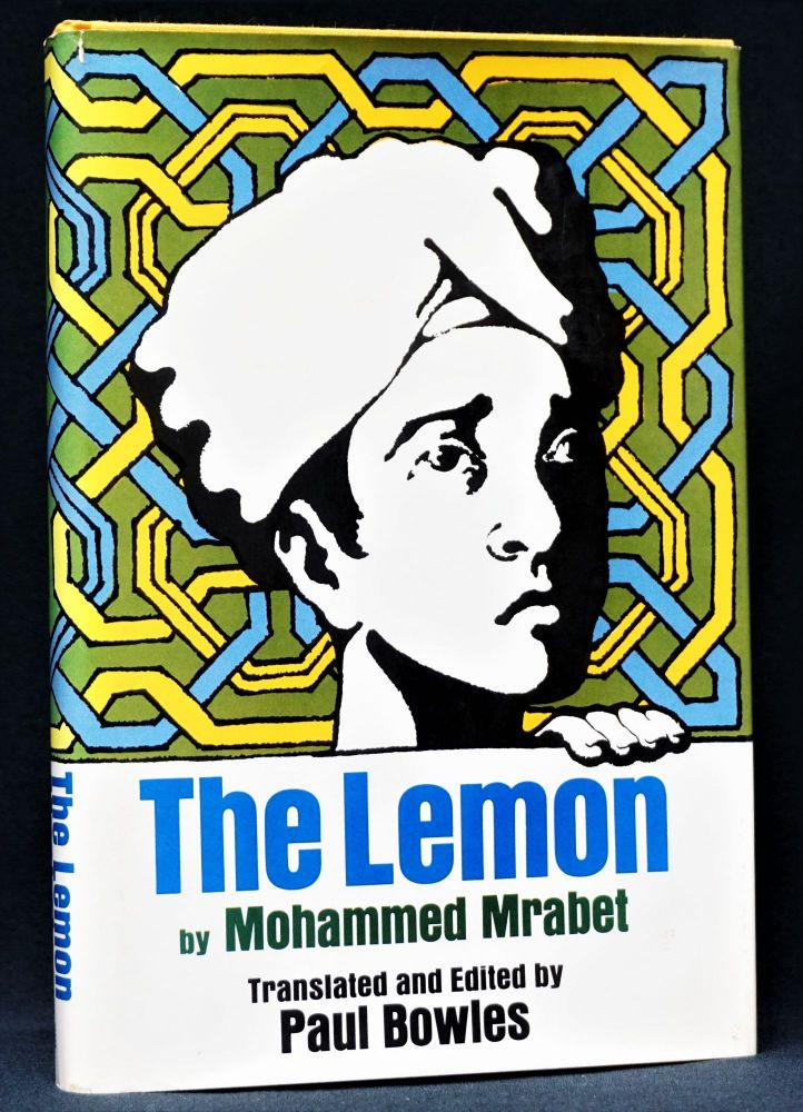 The Lemon. Mohammed Mrabet, Paul Bowles