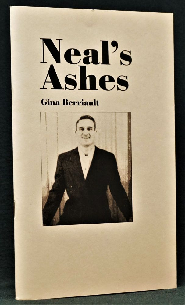 Neal's Ashes. Gina Berriault, Neal Cassady