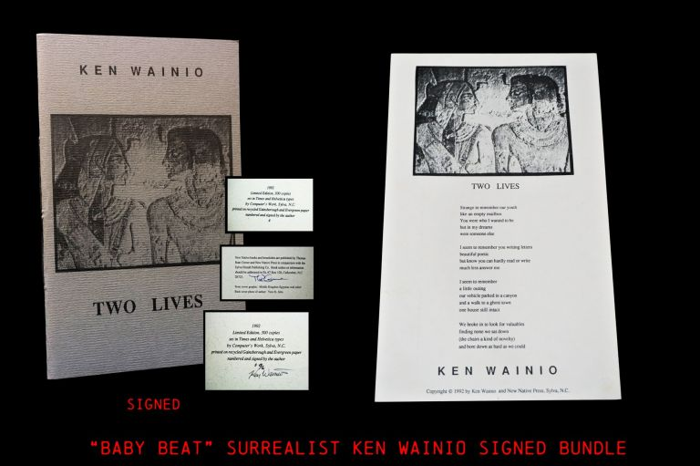 Two Lives: Two Chapbook Editions & One Broadside Edition. Ken Wainio