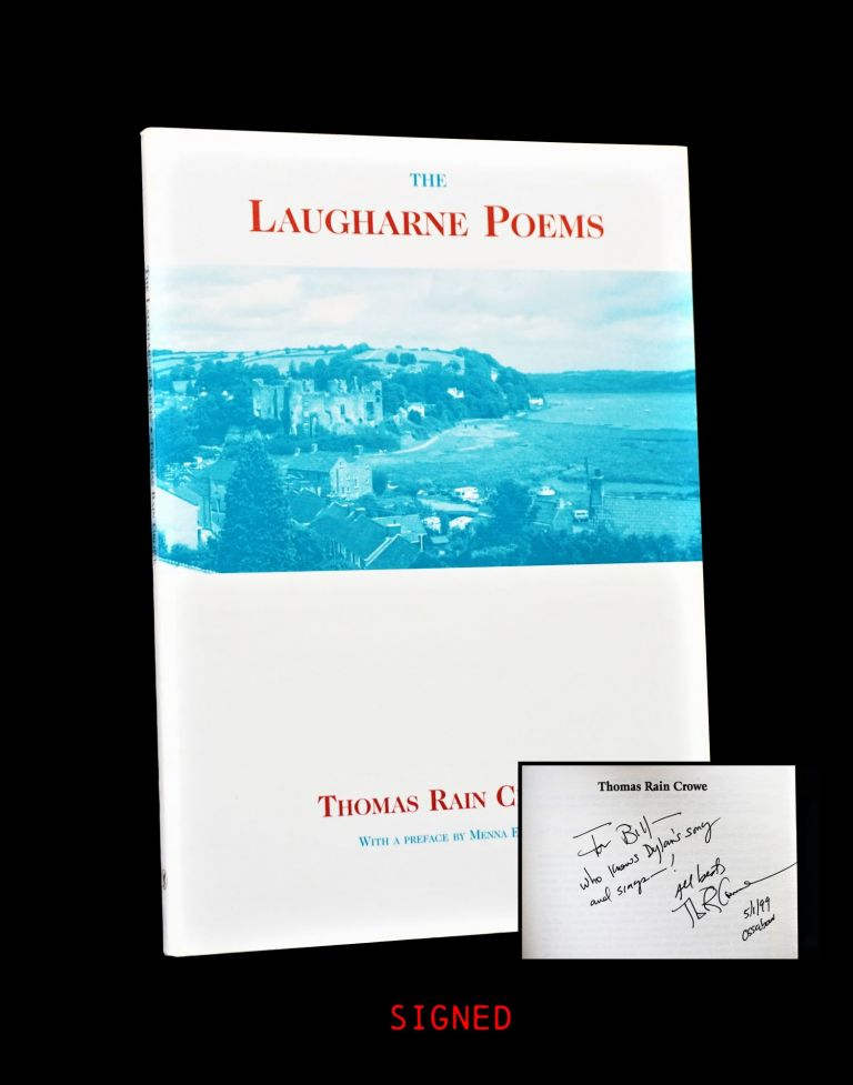 The Laugharne Poems. Thomas Rain Crowe.