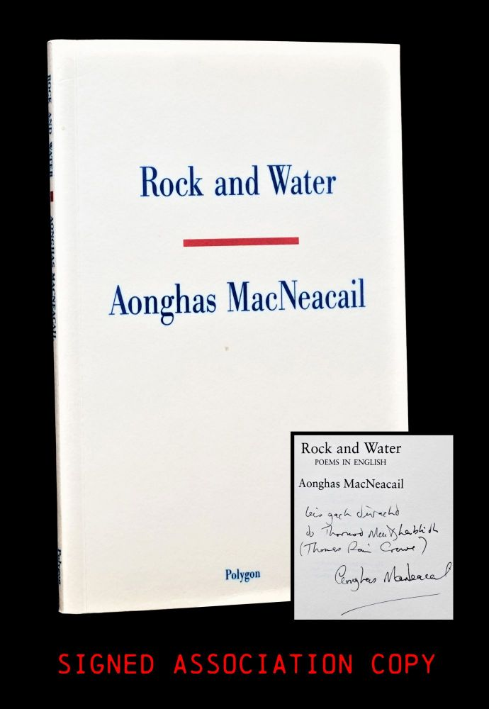 Rock and Water. Aonghas MacNeacail.