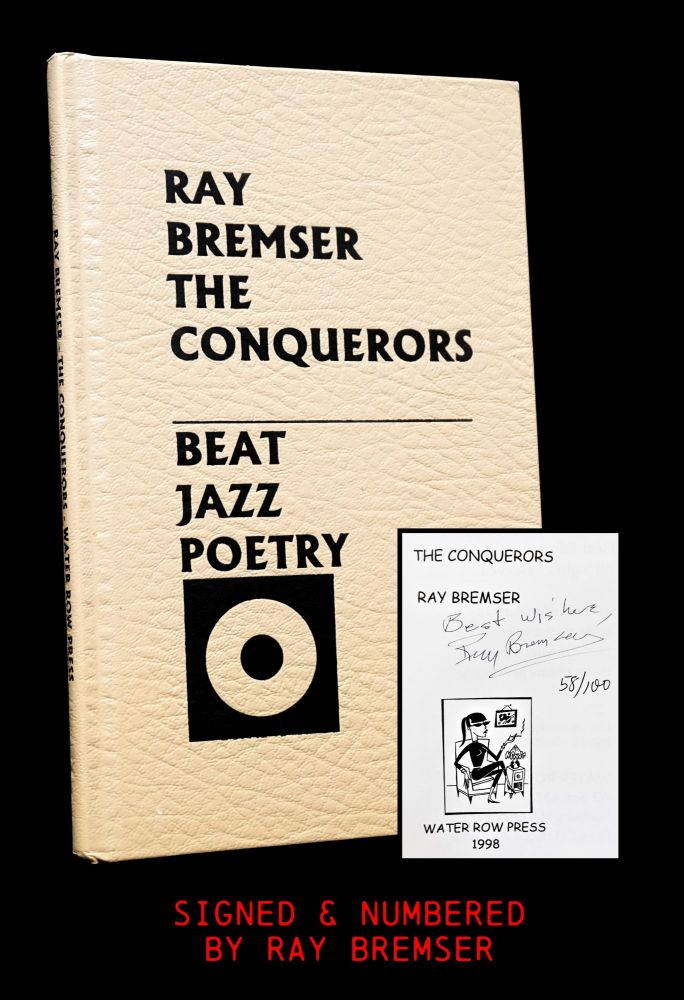 The Conquerors. Ray Bremser