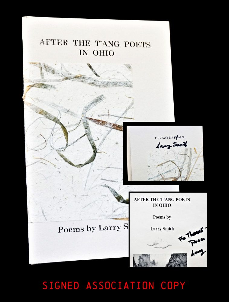 After the T'ang Poets in Ohio. Larry Smith
