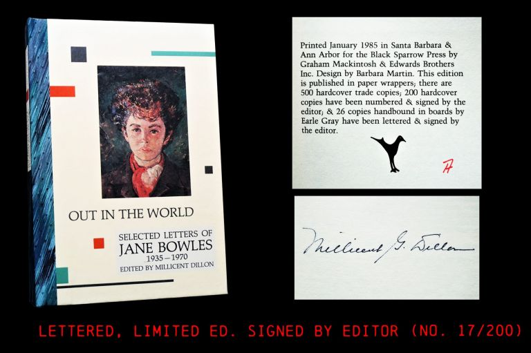Out In The World: Selected Letters of Jane Bowles 1935-1970. Jane Bowles