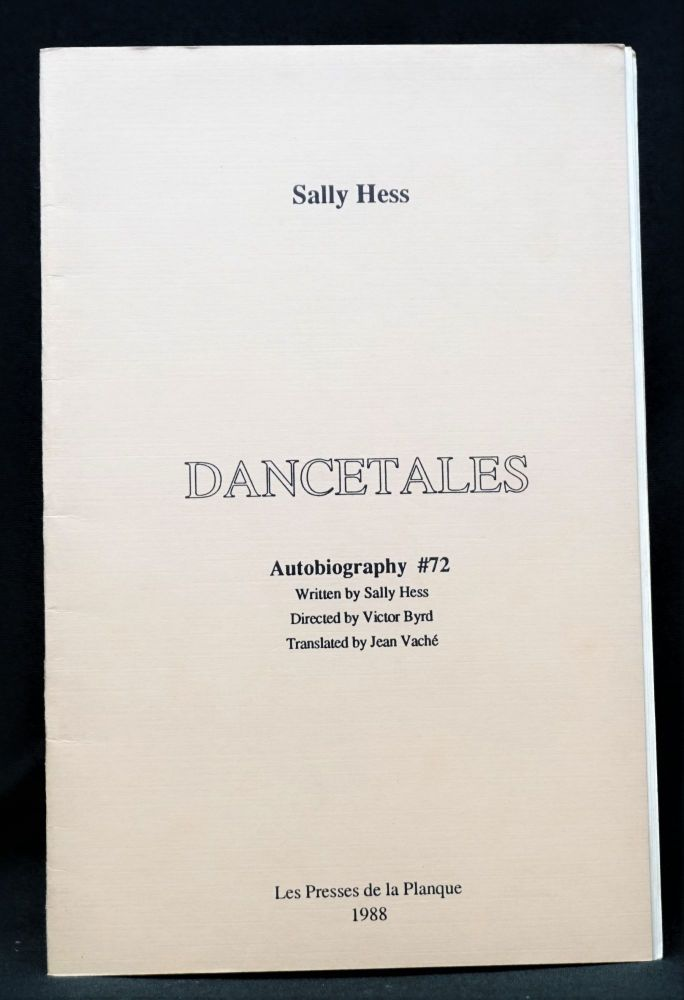 Dancetales: Autobiography #72. Sally Hess