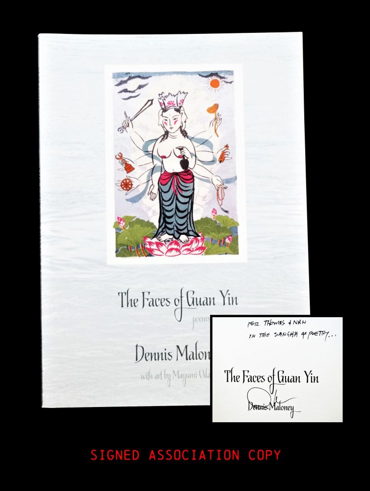 The Faces of Guan Yin: Poems. Dennis Maloney