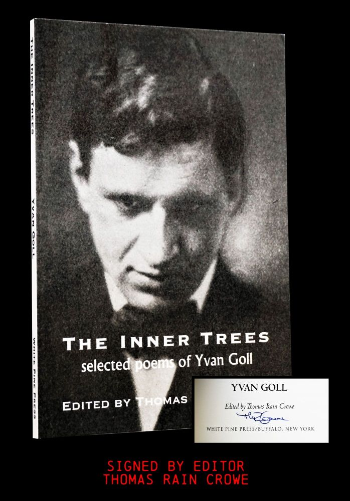 The Inner Trees: Selected Poems of Yvan Goll. Yvan Goll