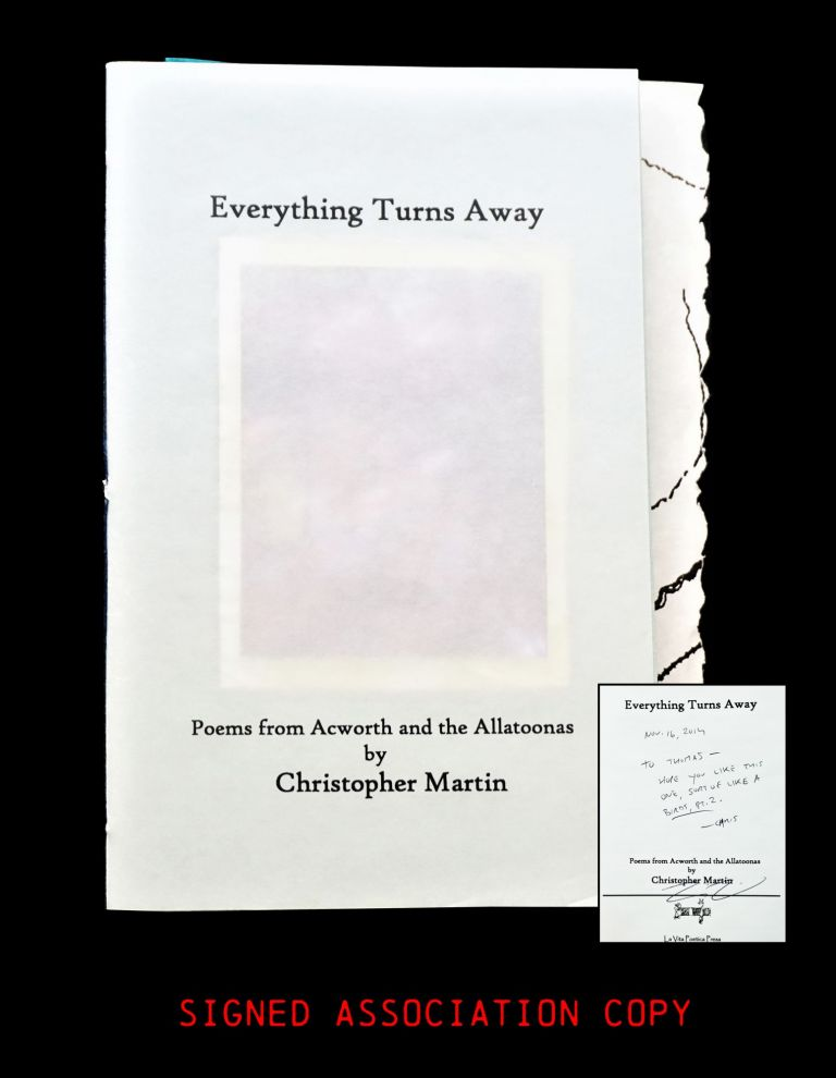 Everything Turns Away: Poems from Acworth and the Allatoonas. Christopher Martin