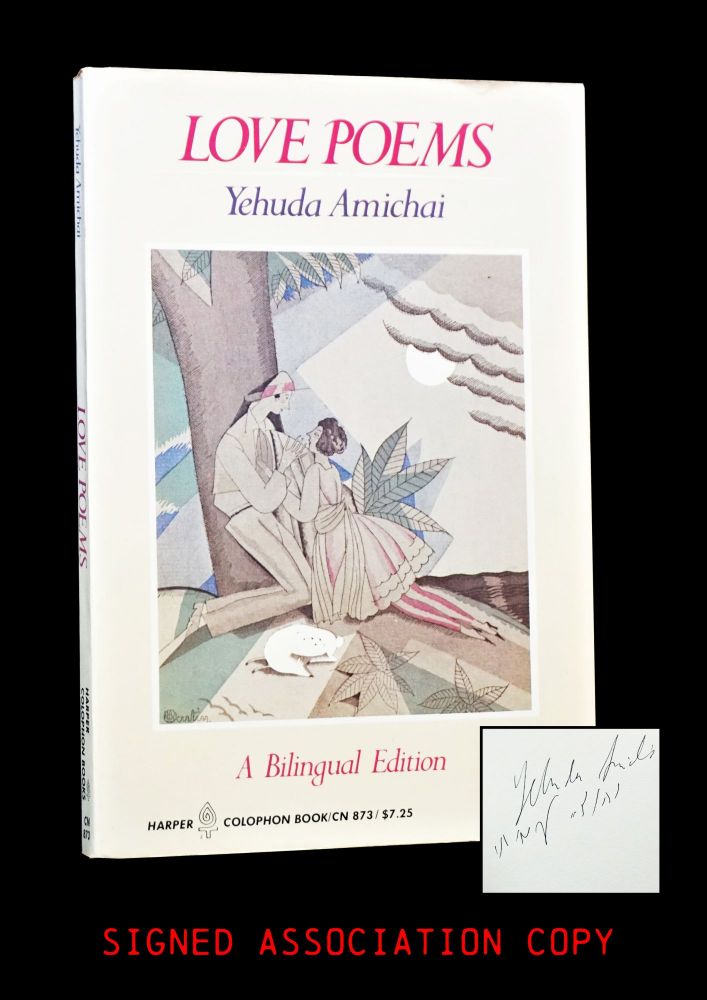 Love Poems: A Bilingual Edition. Yehuda Amichai