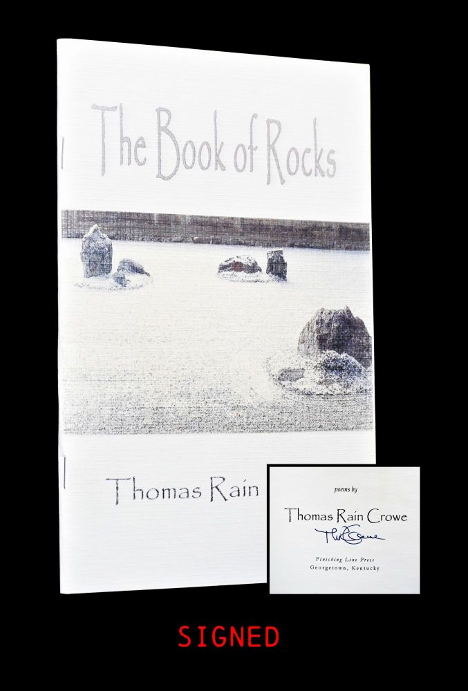 The Book of Rocks. Thomas Rain Crowe.