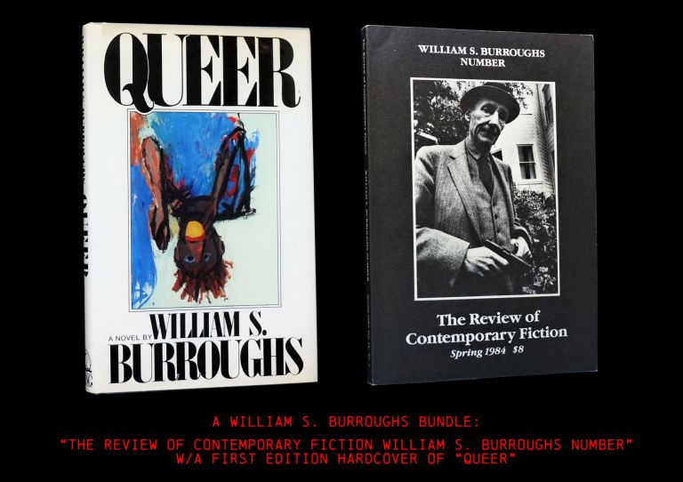 A William S. Burroughs Bundle: (1) The Review of Contemporary Fiction Vol. 4 No. 1 (Spring 1984):...