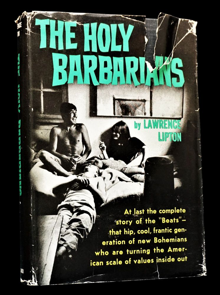 The Holy Barbarians. Lawrence Lipton