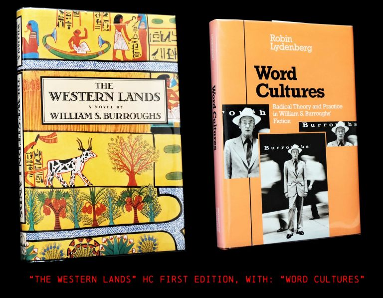 The Western Lands (1), with: Word Cultures: Radical Theory and Practice in William S. Burroughs'...