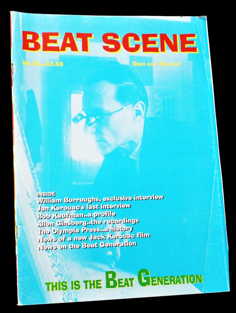 Beat Scene No. 25 (Mid-1996). Kevin Ring, Todd Bauer, William S. Burroughs, Robert Creeley, Allen...