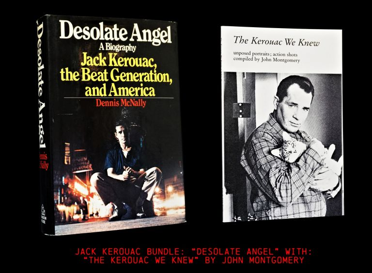 Desolate Angel: Jack Kerouac, the Beat Generation, and America with: The Kerouac We Knew....