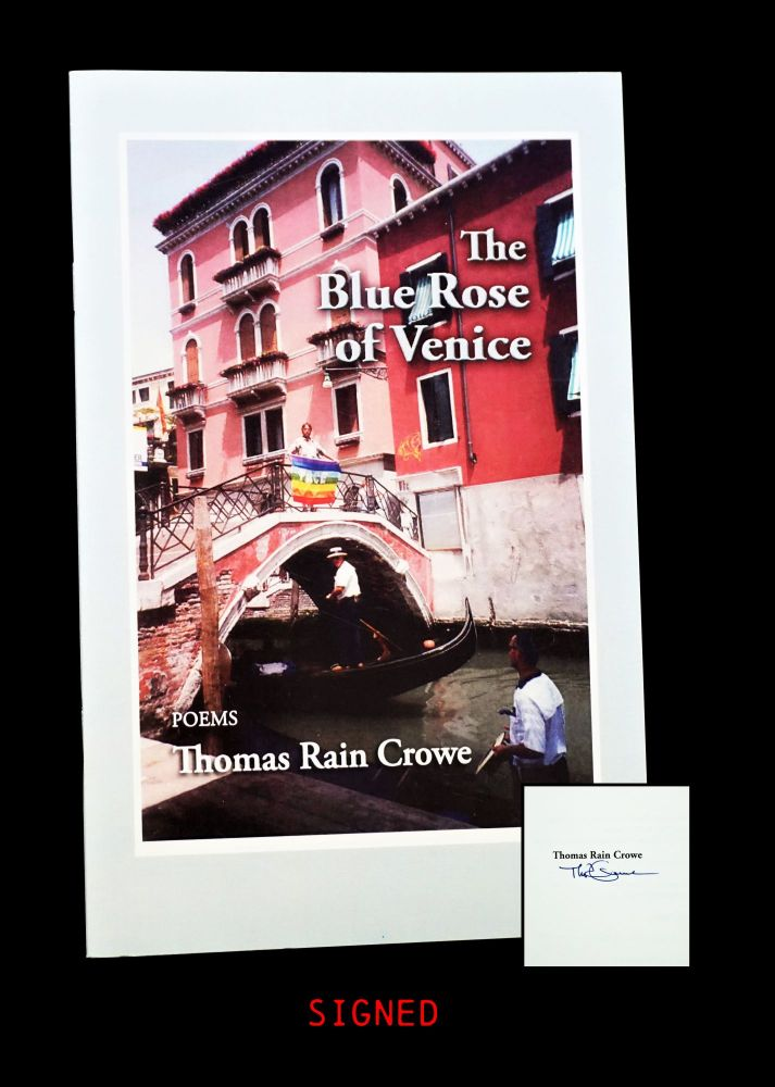 The Blue Rose of Venice. Thomas Rain Crowe
