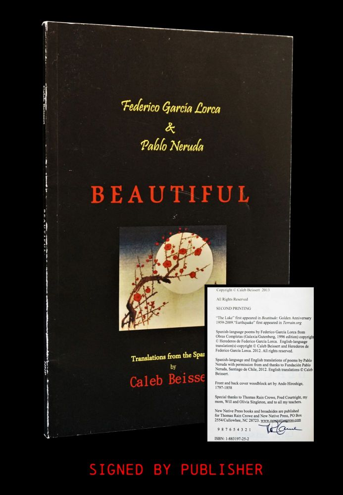 Beautiful: Translations from the Spanish by Caleb Beissert. Federico Garcia Lorca, Pablo Neruda
