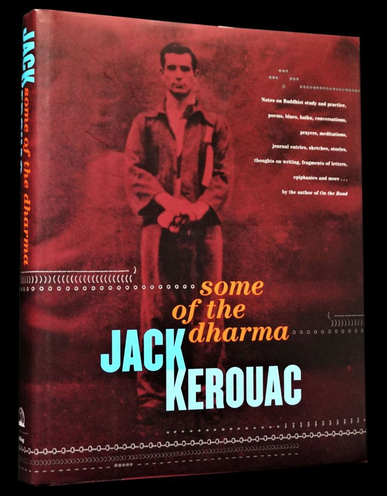 Some of the Dharma. Jack Kerouac