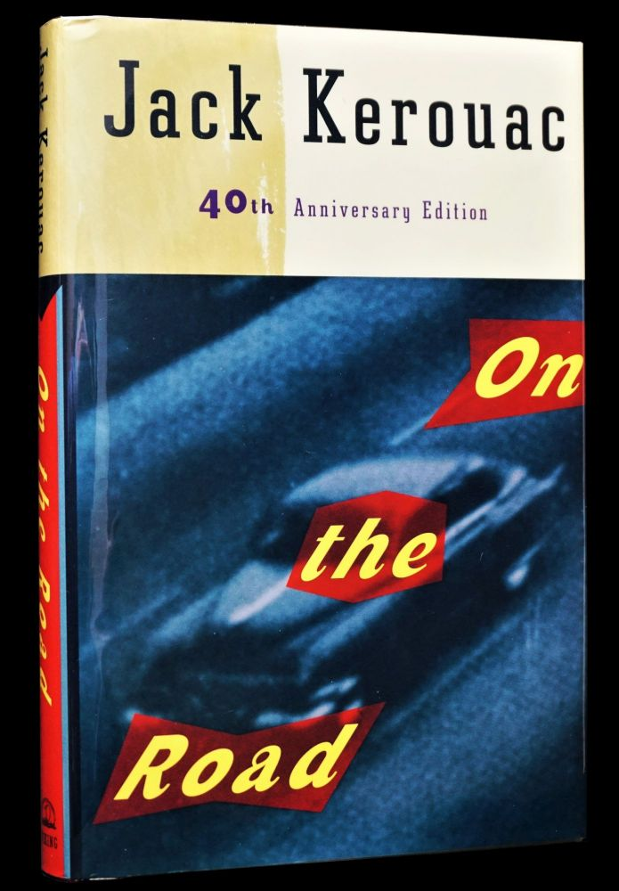 On the Road (40th Anniversary Edition). Jack Kerouac