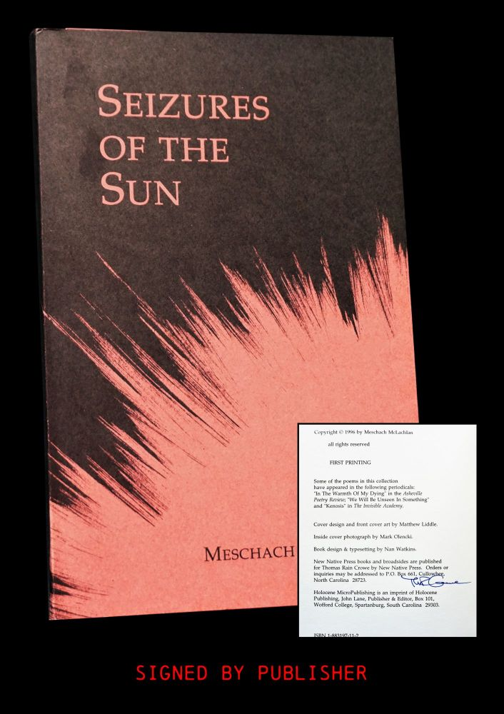 Seizures of the Sun. Meschach McLachlan.