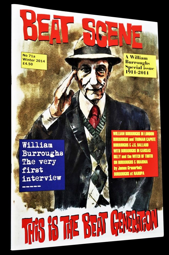 Beat Scene No. 71a (Winter 2014). Kevin Ring, J. G. Ballard, William S. Burroughs, Truman Capote,...