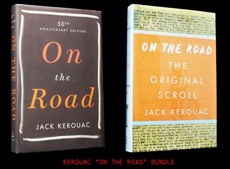 On the Road: The Original Scroll with: On the Road 50th Anniversary Edition. Jack Kerouac
