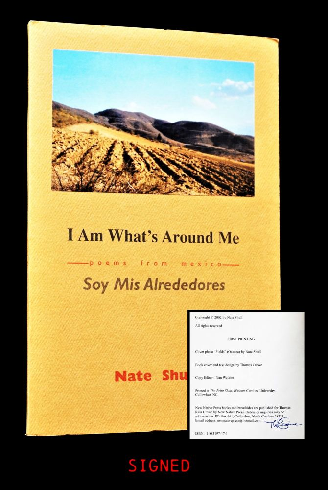 I Am What's Around Me/ Soy Mis Alrededores: Poems from Mexico. Nate Shull.