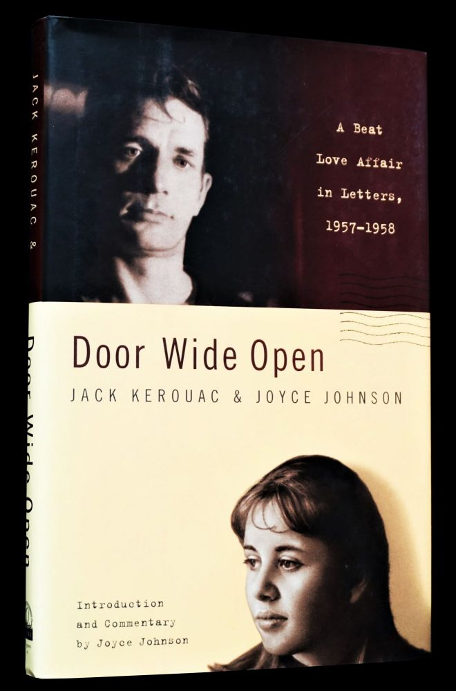 Door Wide Open: A Beat Love Affair in Letters, 1957-1958. Joyce Johnson, Jack Kerouac