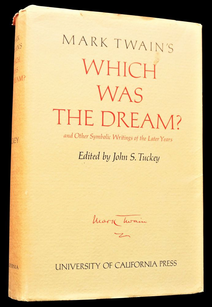 Which Was the Dream? and Other Symbolic Writings of the Later Years. Mark Twain