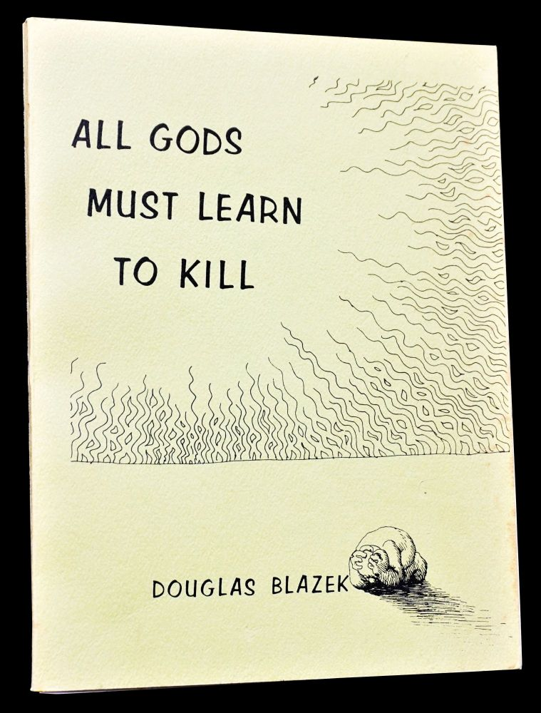 All Gods Must Learn to Kill. R. Crumb, d. a. levy, Brown Miller, Robert